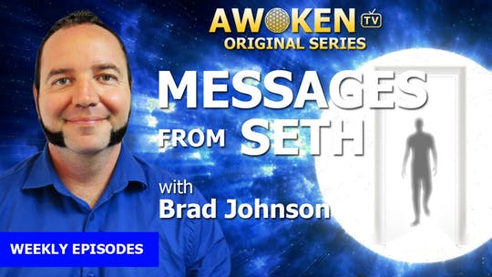 Messages from Seth by Awoken TV