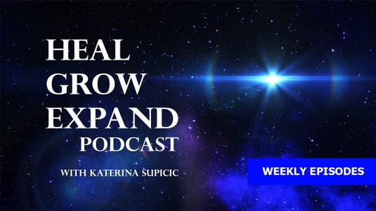 Heal-Grow-Expand Podcast by Awoken TV