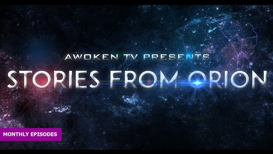 Stories from Orion by Awoken TV
