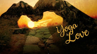 Yoga Is Love by Awoken TV