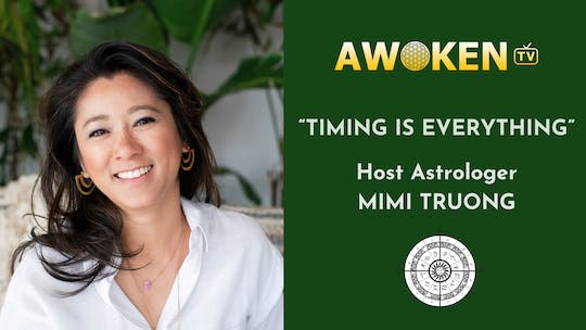 Timing Is Everything with Mimi Truong by Awoken TV