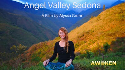 Angel Valley Sedona Film by Awoken TV