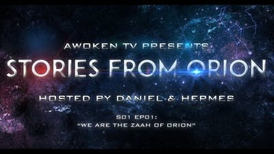 Instant Access to Stories From Orion - S01E01 by Awoken TV, powered by Intelivideo