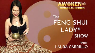 Instant Access to The Feng Shui Lady® Show S01E01 by Awoken TV, powered by Intelivideo