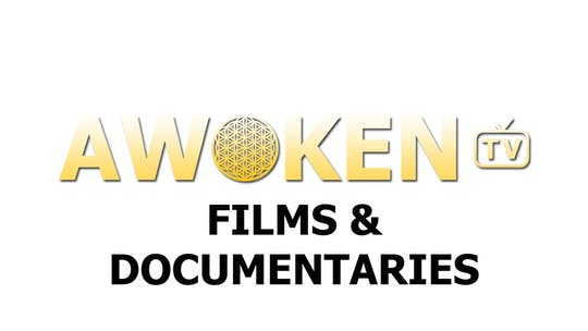 Films, Shorts & Documentaries by Awoken TV