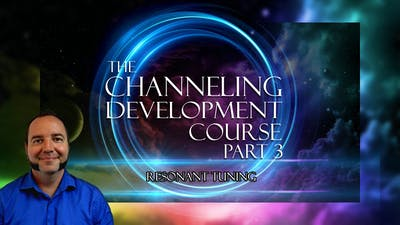 Instant Access to Module 7 - Resonant Tuning | Channeling Development Course (Part 3) by Awoken TV, powered by Intelivideo