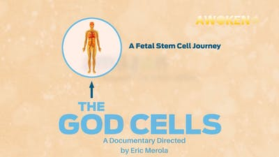 The God Cells - Documentary About Stem Cells by Awoken TV