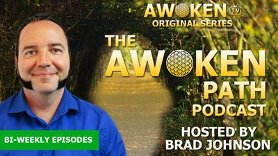 The Awoken Path Podcast - S01E01 - Healing the Emotional Body by Awoken TV