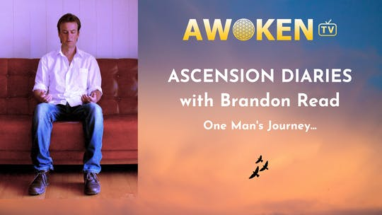 Ascension Diaries by Awoken TV