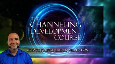 Cosmic Source Guided Meditation | Channeling Development Course (Part 1) by Awoken TV