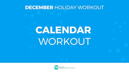 December Holiday Workout by Pilates Barre On Demand