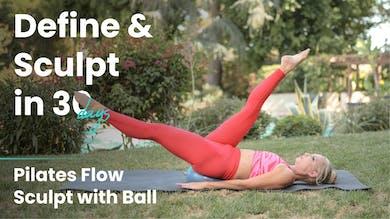 Pilates Flow Sculpt With Ball | Define & Sculpt in 30 Days by Pilates Barre On Demand