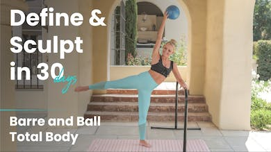 Barre & Ball Total Body | Define & Sculpt in 30 Days by Pilates Barre On Demand