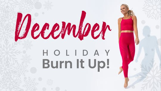 December 2020 Holiday Burn It Up by Pilates Barre On Demand