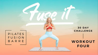 Fuse It - Workout 4 by Pilates Barre On Demand