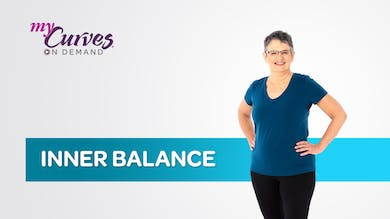 INNER BALANCE by MyCurves On Demand