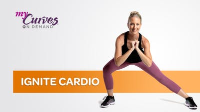 IGNITE CARDIO by MyCurves On Demand