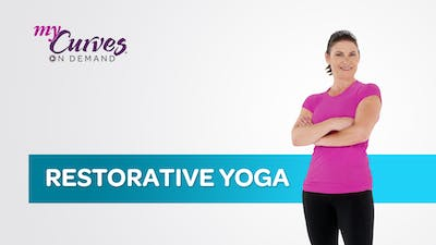 RESTORATIVE YOGA by MyCurvesOnDemand