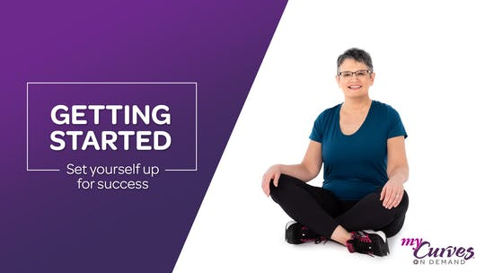Getting Started by MyCurves On Demand