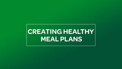 NUTRITION: CREATING HEALTHY MEAL PLANS by MyCurves On Demand