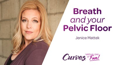 VDOF: BREATH AND YOUR PELVIC FLOOR by MyCurves On Demand