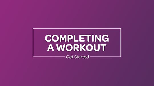 Get access to COMPLETING A WORKOUT by MyCurvesOnDemand