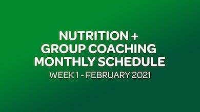 NUTRITION + GROUP COACHING SCHEDULE WEEK 1 - 02 FEBRUARY 2021 by MyCurves On Demand