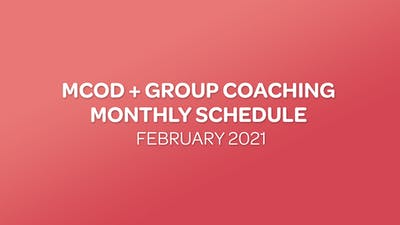 MCOD + GROUP COACHING SCHEDULE - 02 FEBRUARY 2021 by MyCurves On Demand