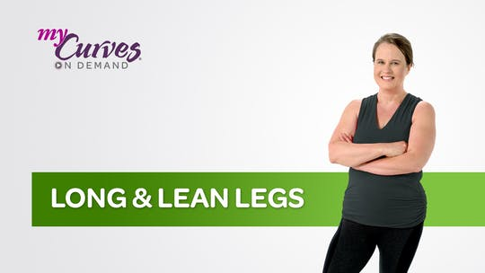 Get access to LONG & LEAN LEGS by MyCurvesOnDemand