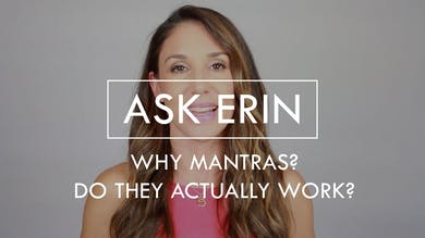 [ASK ERIN] Why Mantras? Do they actually work? by The Movement