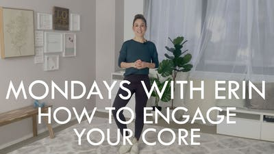 [MONDAYS WITH ERIN] How To Engage Your Core - 12/16/19 by The Movement