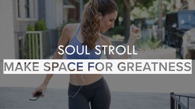 [SOUL STROLL] Make Space for Greatness by The Movement