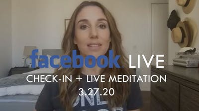 [FACEBOOK LIVE] Check-in + Live Meditation - 3/27/20 by The Movement