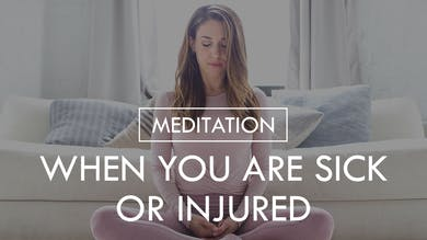 [MEDITATION]  When You Are Sick Or Injured by The Movement