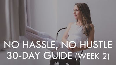 [CALENDAR] NO HASSLE, NO HUSTLE (WEEK 2) by The Movement