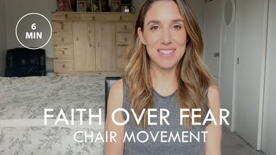 [EASE] Faith Over Fear - Chair Movement (6 min) by The Movement