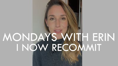 [MONDAYS WITH ERIN] I Now Recommit - 10/14/19 by The Movement