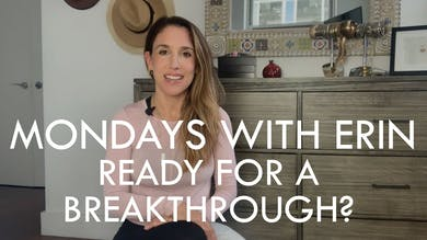[MONDAYS WITH ERIN] Ready For A Breakthrough? - 8/26/19 by The Movement