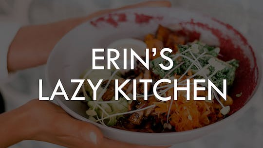 ERIN'S LAZY KITCHEN by The Movement