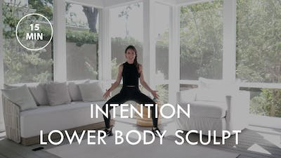 [ELEVATE] Intention Lower Body Sculpt (15 min) by The Movement