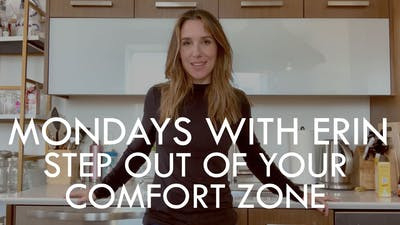 [MONDAYS WITH ERIN] Step Out of YOUR Comfort Zone (not someone else's) - 2/24/20 by The Movement
