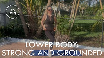 [ELEVATE] Lower Body: Strong and Grounded (15 min) by The Movement