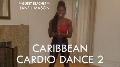 [GUEST TEACHER] Caribbean Cardio Dance 2 with Janeil Mason (30 min) by The Movement