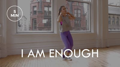 [ENERGY] I Am Enough (5 min) by The Movement