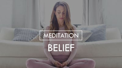 [MEDITATION] Belief by The Movement