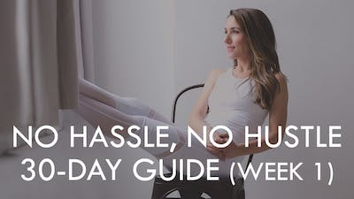 [CALENDAR] NO HASSLE, NO HUSTLE (WEEK 1) by The Movement