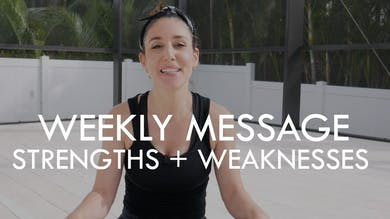 [WEEKLY MESSAGE] Strengths + Weaknesses - 1/9/21 by The Movement