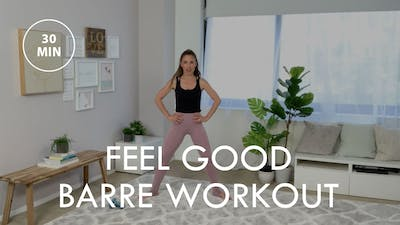 [ELEVATE] Feel Good Barre Workout (30 min) by The Movement