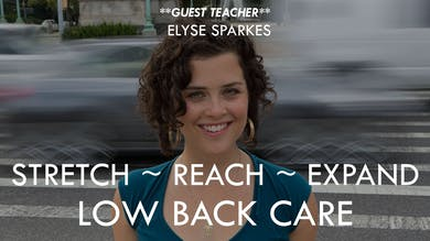 [GUEST TEACHER] Stretch ~ Reach ~ Expand (Low Back Care) with Elyse Sparkes (22 min) by The Movement