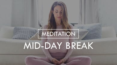 [MEDITATION] Mid-Day Break by The Movement